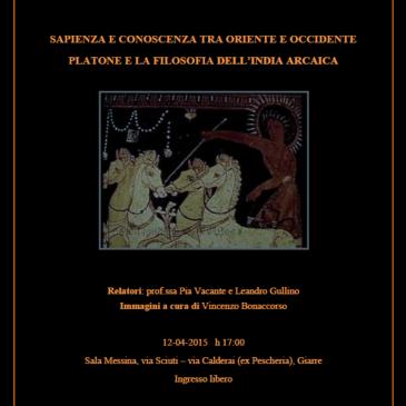 12 aprile 2015  – Sapienza e Conoscenza tra Oriente ed Occidente